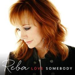 Reba_LoveSomebody